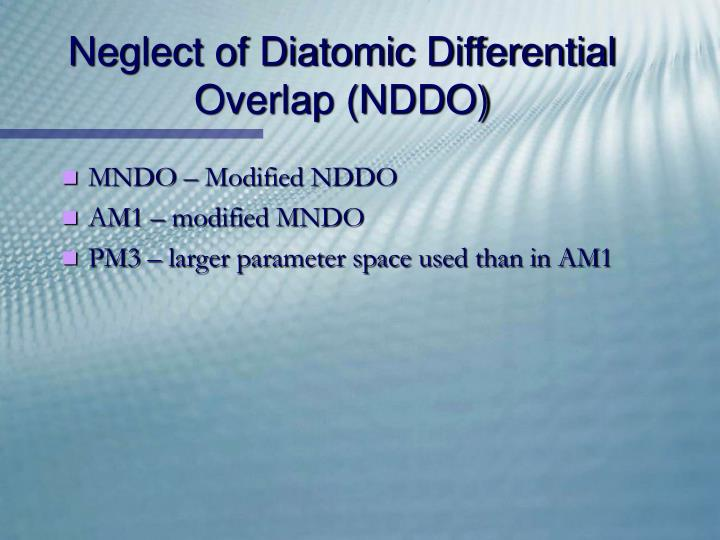Neglect of Diatomic Differential Overlap (NDDO)