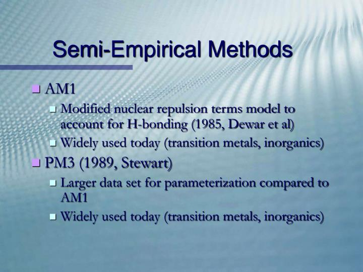 Semi-Empirical Methods