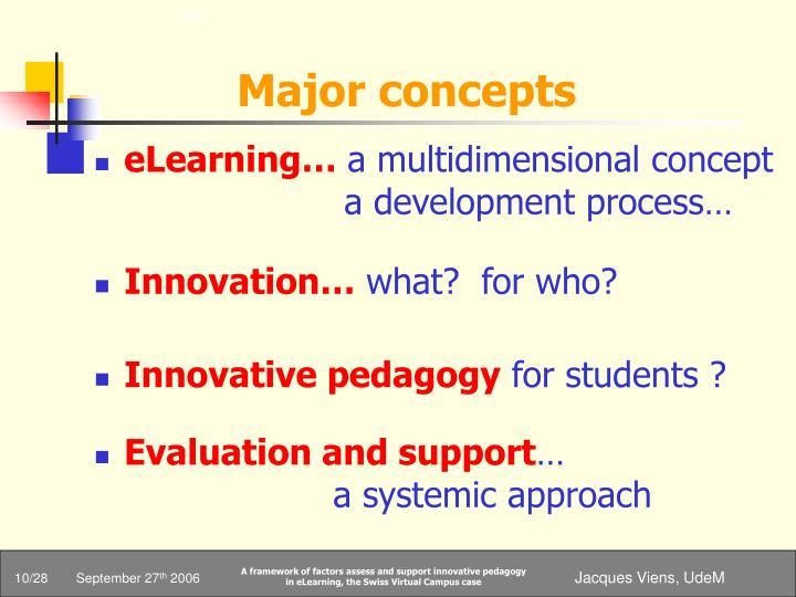 Major concepts
