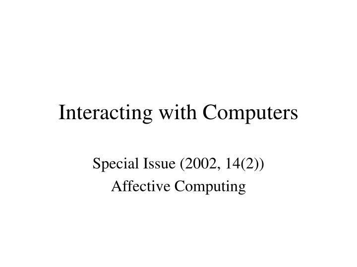 Interacting with Computers
