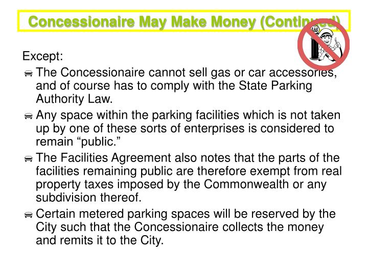 Concessionaire May Make Money (Continued)