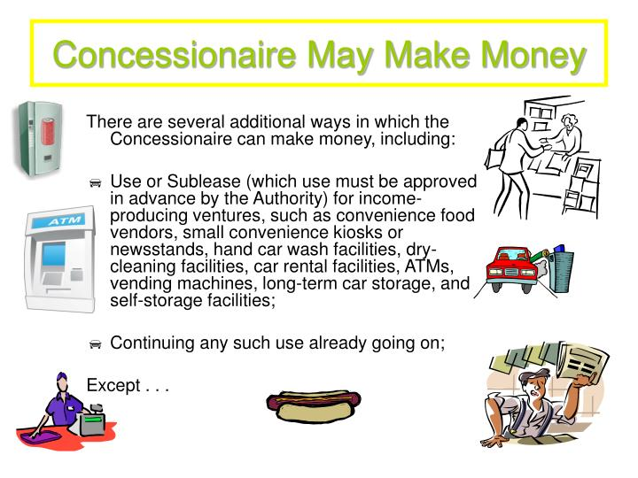 Concessionaire May Make Money