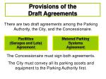 provisions of the draft agreements