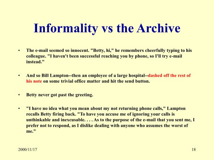 Informality vs the Archive