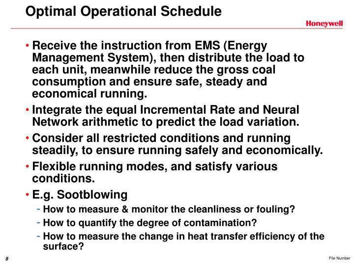 Optimal Operational Schedule