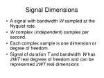 signal dimensions