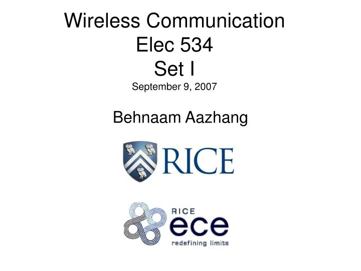 Wireless communication elec 534 set i september 9 2007