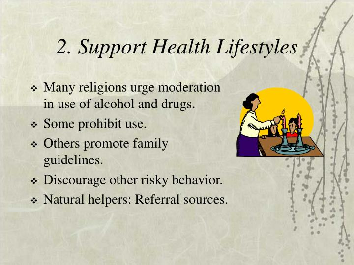 2. Support Health Lifestyles
