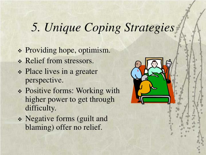 5. Unique Coping Strategies