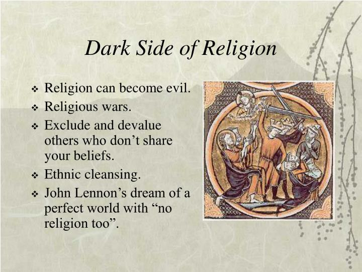 Dark Side of Religion