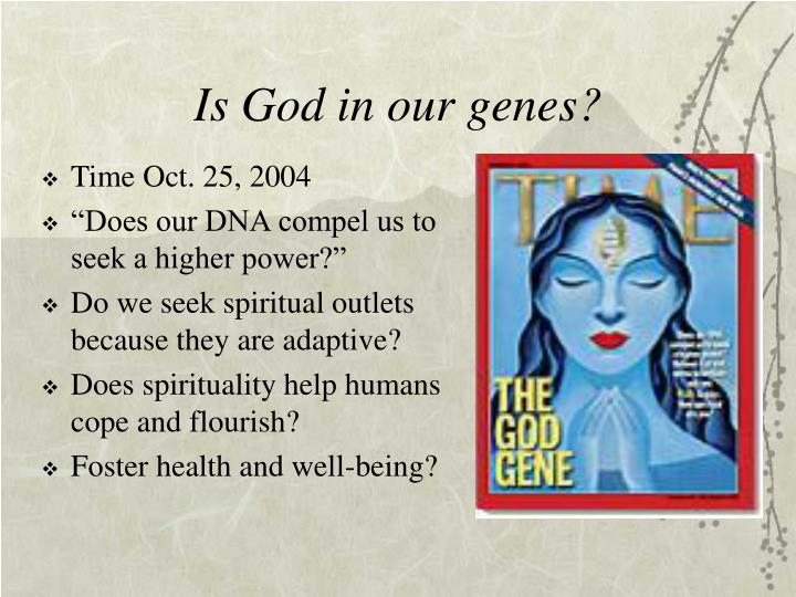 Is god in our genes