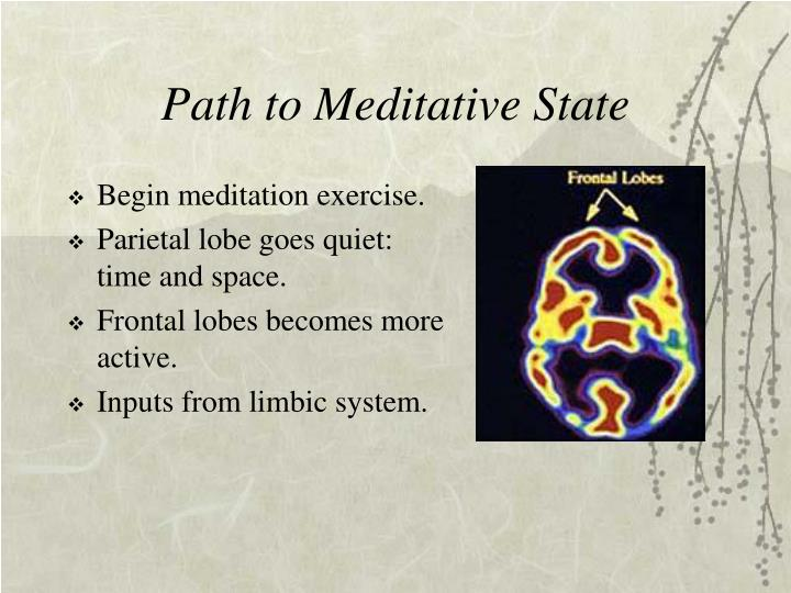 Path to Meditative State