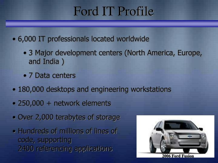 Ford IT Profile