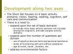 development along two axes