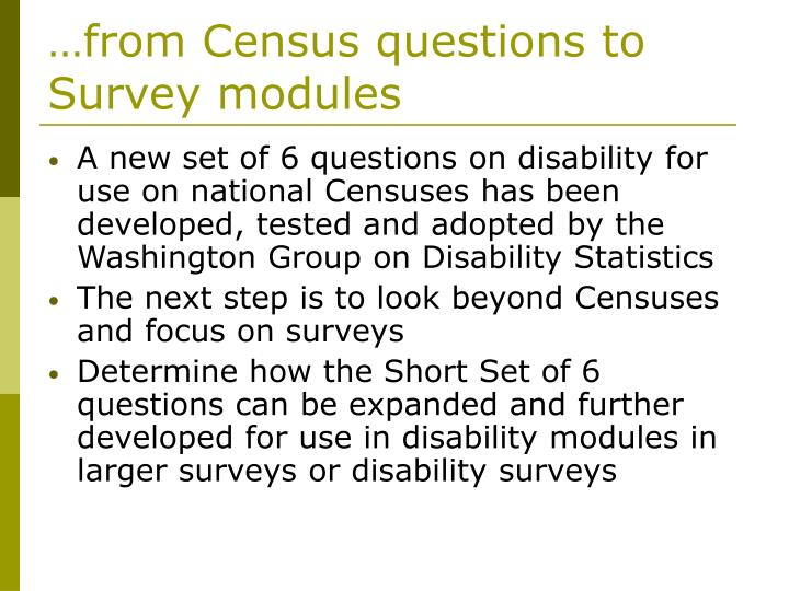 …from Census questions to Survey modules