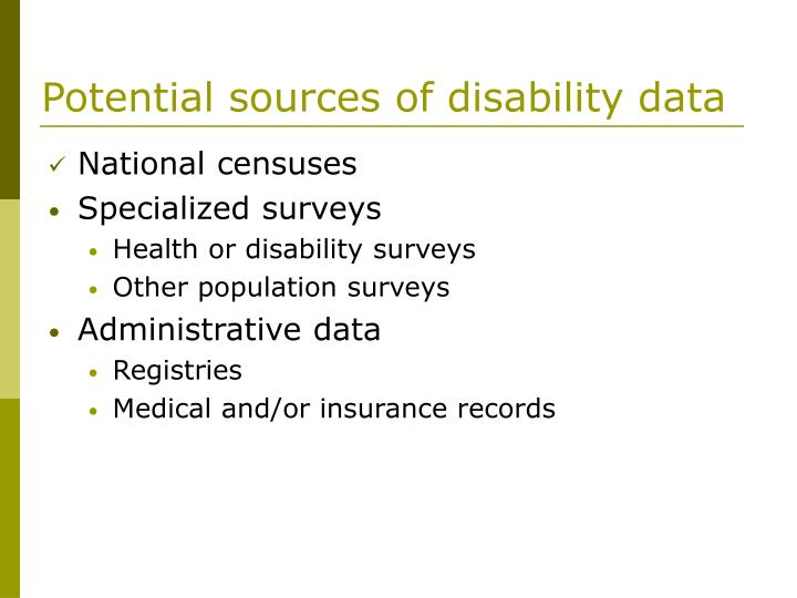 Potential sources of disability data