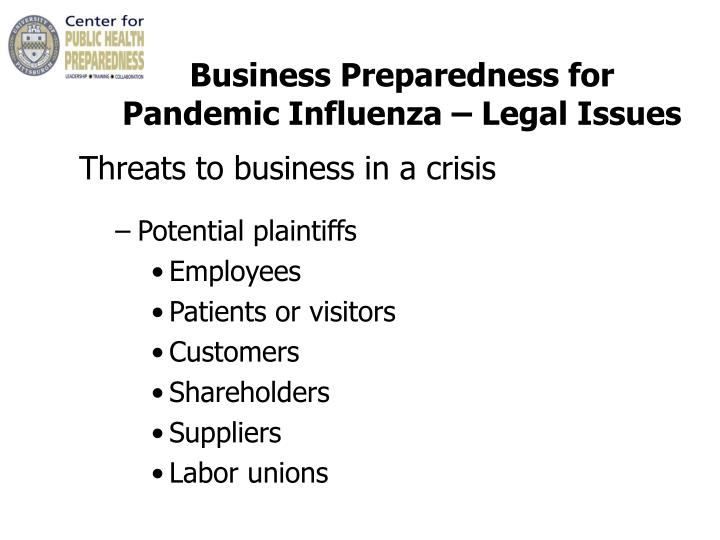 Business Preparedness for    Pandemic Influenza – Legal Issues