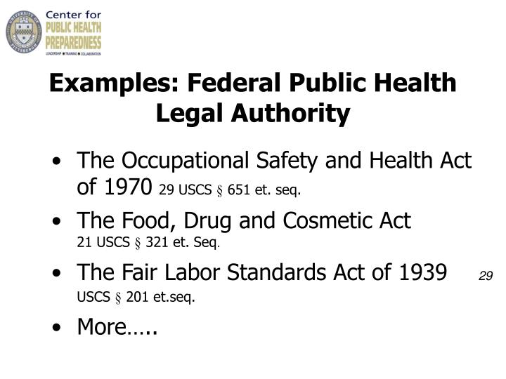 Examples: Federal Public Health     Legal Authority
