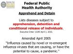 federal public health authority apprehend and detain