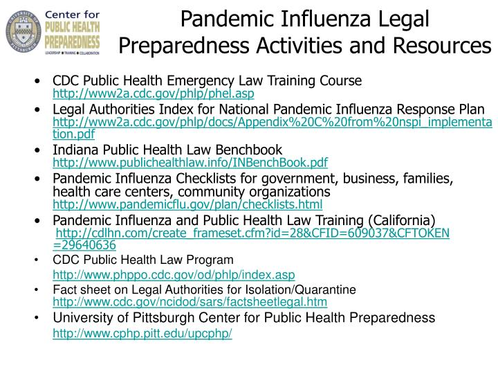 Pandemic Influenza Legal Preparedness Activities and Resources