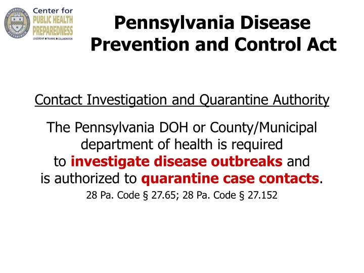 Pennsylvania Disease 		     Prevention and Control Act
