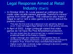 legal response aimed at retail industry con t