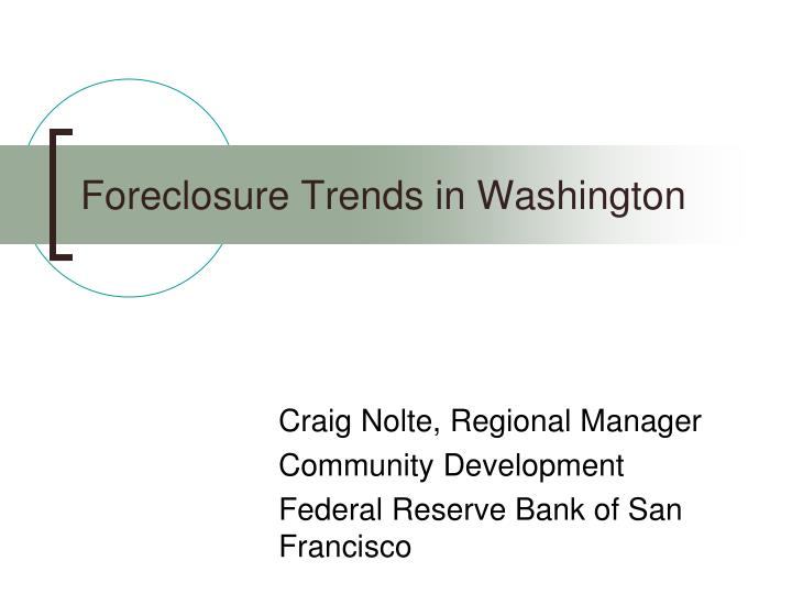 Foreclosure trends in washington