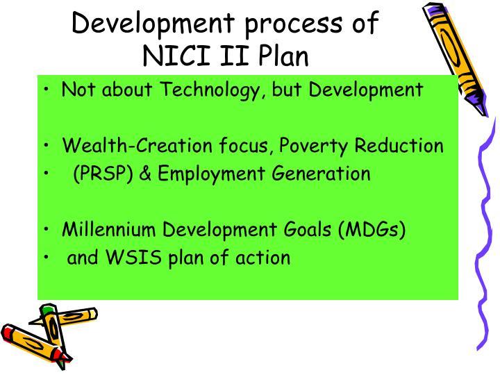 Development process of NICI II Plan
