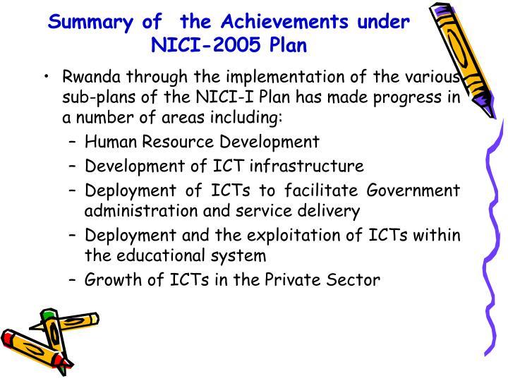 Summary of  the Achievements under NICI-2005 Plan