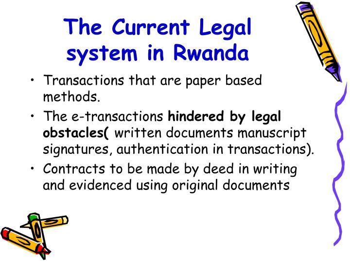 The Current Legal system in Rwanda