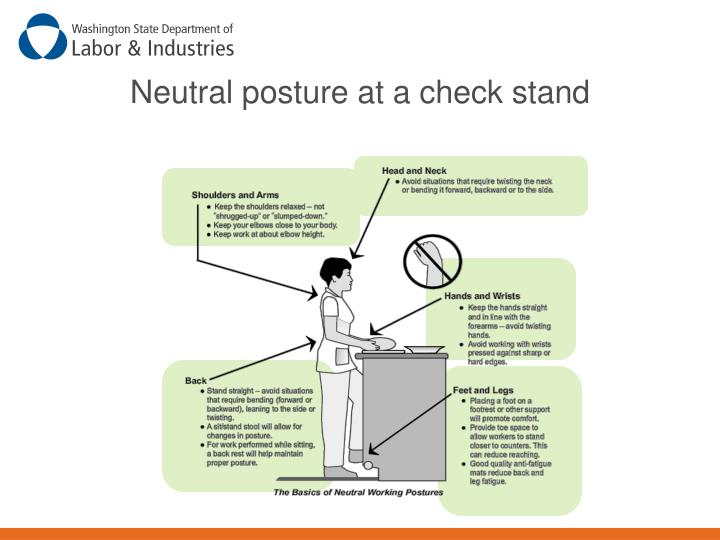 Neutral posture at a check stand