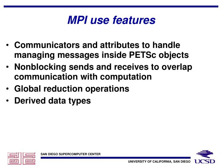 MPI use features