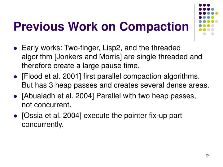 Previous Work on Compaction