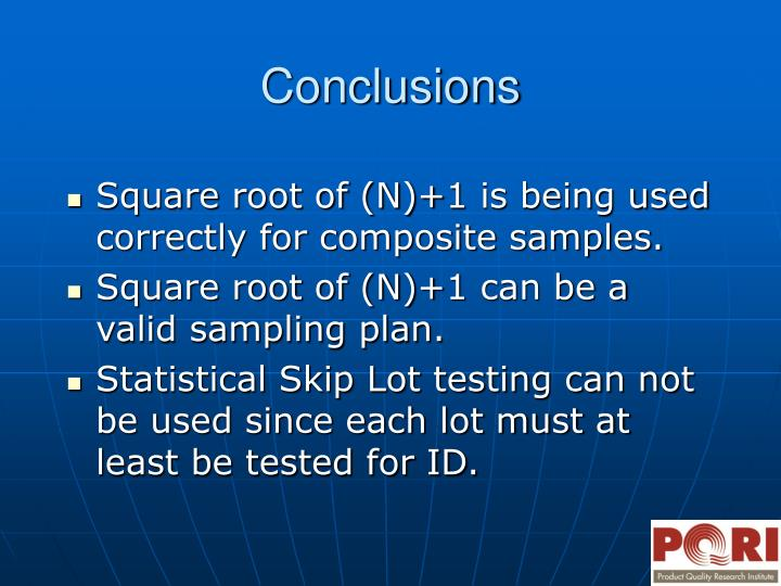 Square root of (N)+1 is being used correctly for composite samples.