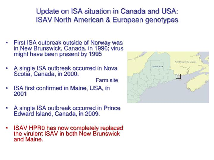 Update on ISA situation in Canada and USA: