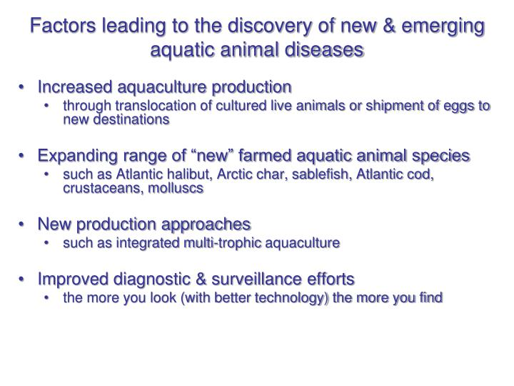 Factors leading to the discovery of new & emerging aquatic animal diseases