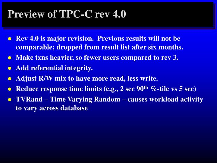 Preview of TPC-C rev 4.0