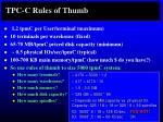 tpc c rules of thumb
