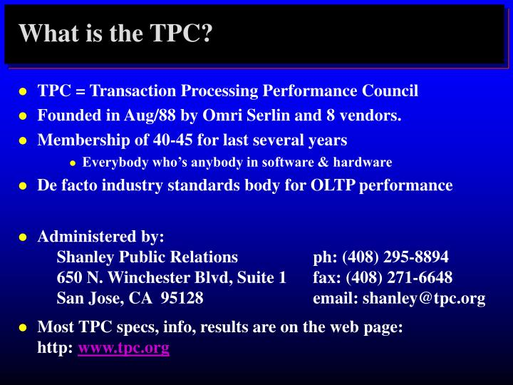 What is the TPC?