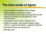 the care needs of agnes