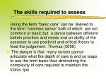 the skills required to assess1