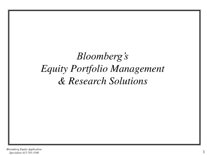 bloomberg s equity portfolio management research solutions
