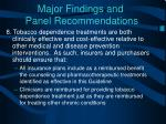 major findings and panel recommendations8