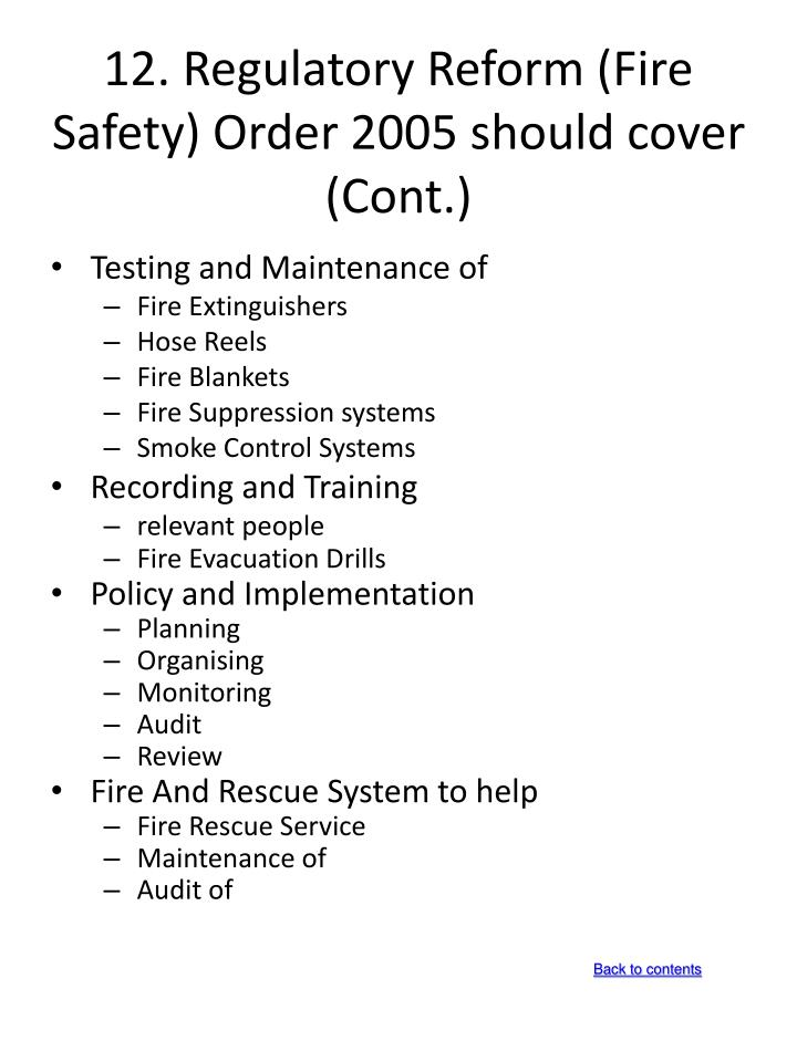 12.Regulatory Reform (Fire Safety) Order 2005 should cover  (Cont.)