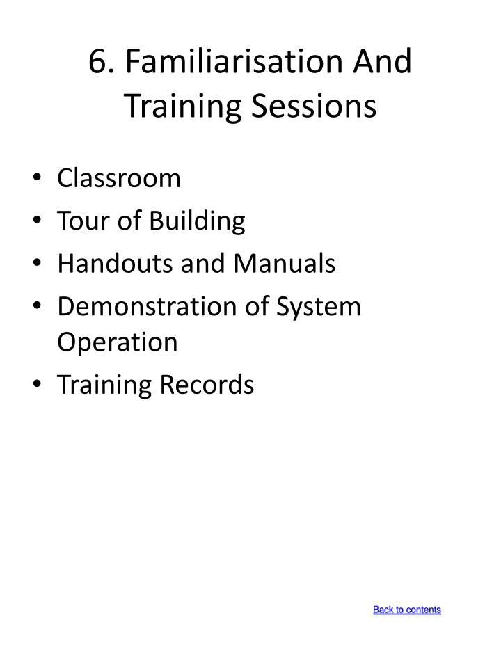 6. Familiarisation And Training Sessions