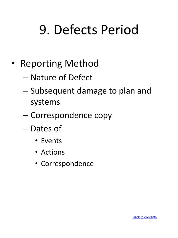 9. Defects Period