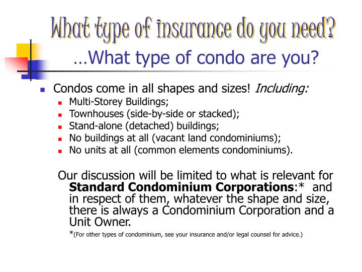 What type of insurance do you need?