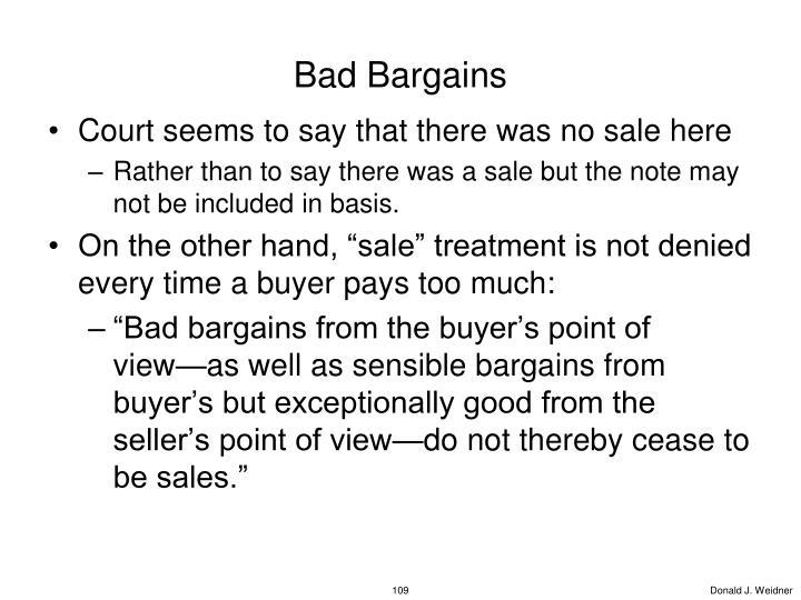 Bad Bargains