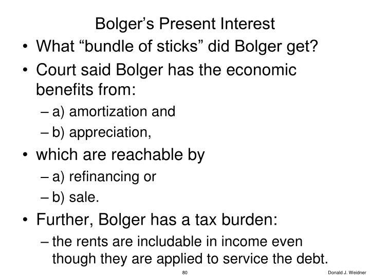 Bolger's Present Interest