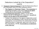 deductions locked up in the corporation cont d